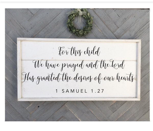 for this child we have prayed 1 Samuel 1.27 bible verse
