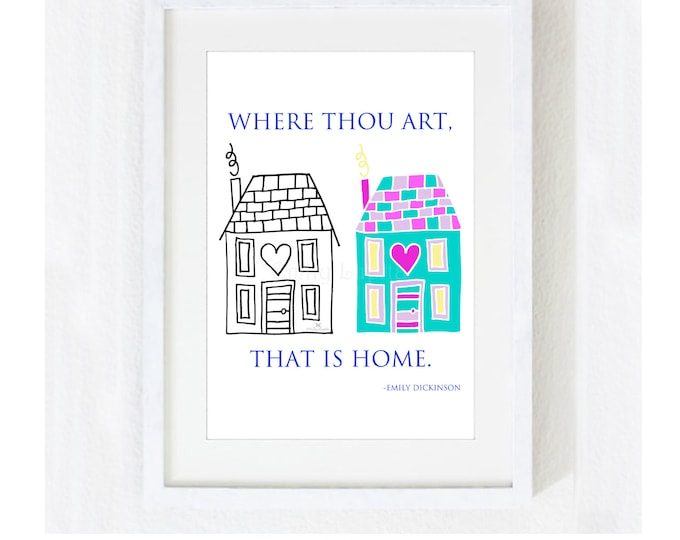 """Inspirational Quote """"Where Thou Art That is Home"""" / Love Wedding Bridal Anniversary Mother's Day House Warming Gift /  Print at Home Artwork"""