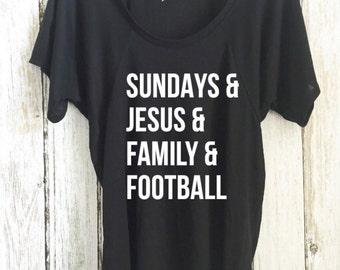 Sundays and Jesus and Family and Football - Flowy raglan sleeve tee