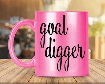 Goal digger mug, goal digger, girl boss gift, new job gift for her, entrepreneur gift for her, new business gift, graduation gift for her