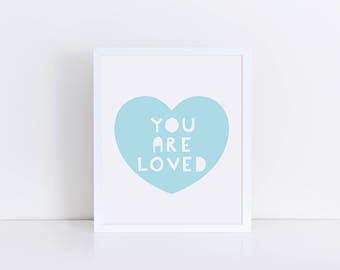 You are Loved printable. Nursery printable. Printable Art. Nursery Decor. New Baby Gift. Baby Boy Gift. Baby Decor. Printable Wall Art.