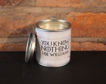 Game of Thrones personalized candle, You Know Nothing Jon Snow gift