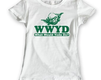What Would Yoda Do Funny What Would Star Wars Costume Reto Women's Jr Fit T-Shirt DT0543