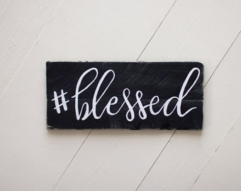 blessed, #blessed, wood sign