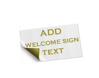Add On listing only for edit Welcome sign text - digital file