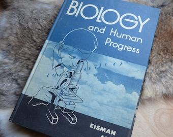 Biology and Human Progress - 1953 Biology Text Book