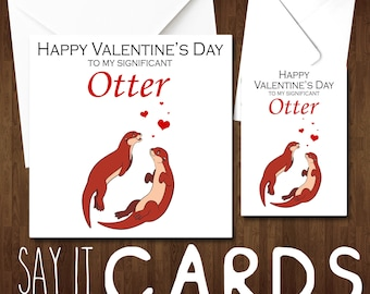 Significant Otter Card Valentines Day Couple Husband Wife Girlfriend Boyfriend Hor Him For Her Fiance Love Romance Cute Adult Alternative