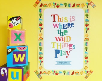 This Is Where The Wild Things Play Print, Play Room Print, Play Room Art, Nursery decor, Kids play room print, Personalised Play Room Print