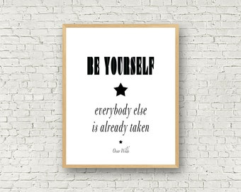 Love Wall Art, Black and White, Digital Art, Be yourself, Typography, Poster, Motivational Prints, Oscar Wilde quote, wall art quote, print