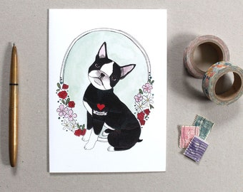 Greeting Card - Card for Dog Mom - Boston Terrier Card - Dog Card - Blank Greeting Card - Illustrated Card - Boston Terrier - Dog Mom