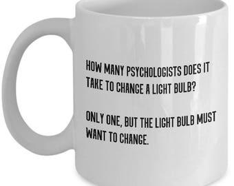 Funny Psychology Gift - Psychologist Present - Coffee Mug - Psychology Humor