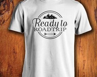 Men's Tshirt Ready To Roadtrip Shirt Road Trip Shirt Travel shirt mens adventure shirt mens travel tshirt shirt for travelingChristmas Gift