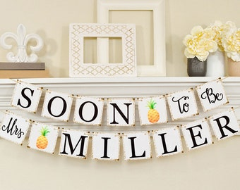 Tropical Soon To Be Mrs Banner, Pineapple bridal shower Decor, Tropical Bridal Shower Decorations, Bridal Shower Banner, Bachelorette Party