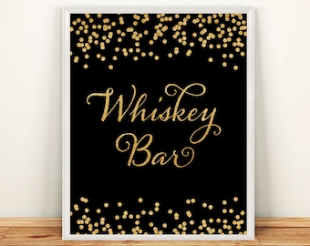 Printable Wedding sign Whiskey Bar 8x10 Black & White Background Gold Glitter Confetti Whiskey Bar Wedding Sign INSTANT DOWNLOAD 300dpi
