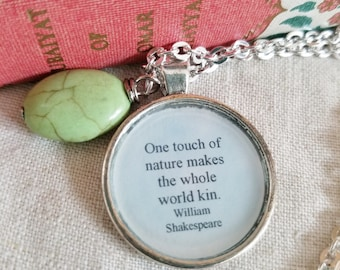 William Shakespeare Quote Necklace, One touch of nature makes the whole world kin, Book Nook, Book Quote Necklace, MarjorieMae
