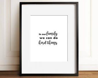 Wall Decor | Family Print | Digital Print | Inspirational Print | Housewarming Gift