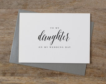 To My Daughter On My Wedding Day Card - Daughter Wedding Card,  To My Daughter Thank You Wedding Card, Wedding Stationery, Wedding Note, K7