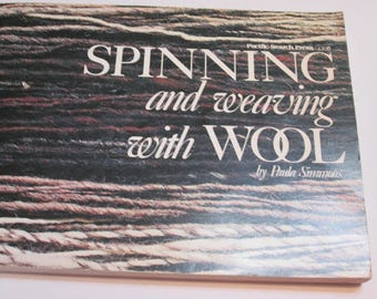 Spinning and Weaving With Wool by Simmons