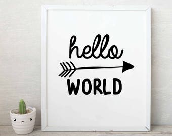 Hello World Print -SALE - Black and White Art - Black and White Art Print - Digital Download - Instant Download - Typography Art - Quote ART