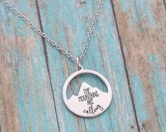 Engraved Mountain Necklace - The Mountains are Calling and I Must Go - Engraved Jewelry - Laser Engraved - Adventure - Wanderlust
