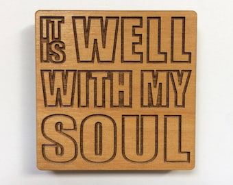 Refrigerator magnet, fridge magnet, It Is Well With My Soul.