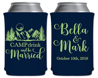 Neoprene Can Coolers Personalized Beverage Insulator Customized Outdoor Woods Wedding Favors | Camp Drink Be Married (1A) | READ DESCRIPTION