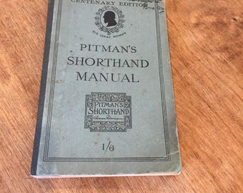 Pitman's Shorthand Manual Centenary Edition 1913