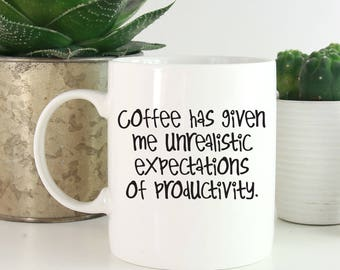 Coffee Lover Gift, Coworker Coffee Mug, Funny Coffee Mugs, Mug For Mom, Funny Mug, Unique Coffee Mug, Gift For Her, Gift Under 25 - 1015