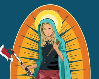 Our Lady of the Hellmouth - Buffy the Vampire Slayer Poster