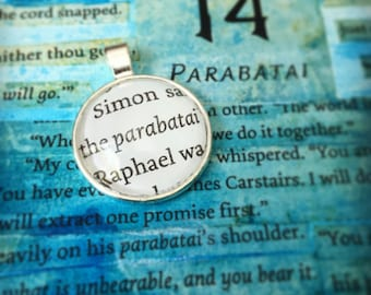 Parabatai  - Quote Pendant, Key Chain, or Necklace from the Mortal Instruments * Infernal Devices * Dark Artifices * Shadowhunters