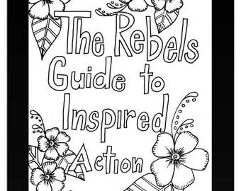 The Rebel Guide to Inspired Action - Digital Download - Achieve your goals in 90 Days!