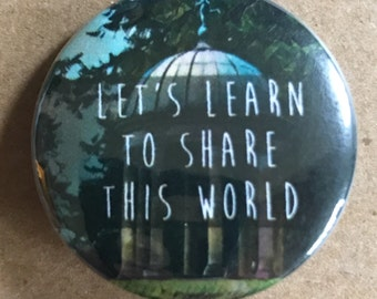 Share this World Pinback Button, Punk Keychain, Environment Magnet, Political Buttons, Peace Quote, Funny, Backpack Pins, World Peace