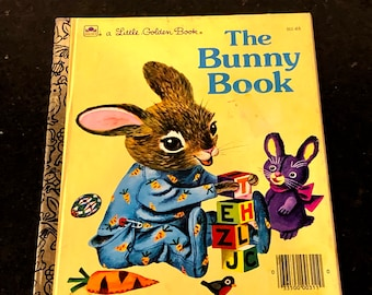The Bunny Book, A Little Golden Book, by Patsy Scarry, Pictures by Richard Scarry, Golden Book 215, Western Publishing, Circa 1970s