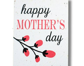 "PLANT THE CARD! - "" Happy Mother's Day "" - Grows Wildflowers or Herbs - 100% recycled - #MDX004"
