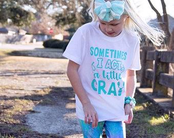 ACTIN' CRAY shirt