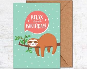Sloth Birthday Card, Birthday Card Friend, Birthday Card Funny, Cute Birthday Card, Animal Birthday Card, Relax Birthday card