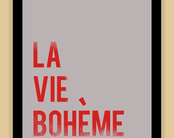 La Vie Boheme RENT Musical Quote modern print poster
