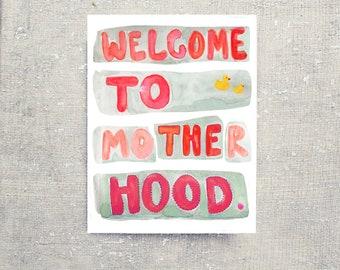 Welcome To Motherhood: Blank Inside