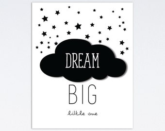 Dream Big Little One | Dream Big Printable | Nursery Wall Art | Nursery Wall Decor | Black and White Nursery Print