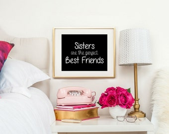 Sisters Are The Perfect Best Friends, Sisters Nursery Decor, Sibling Gift