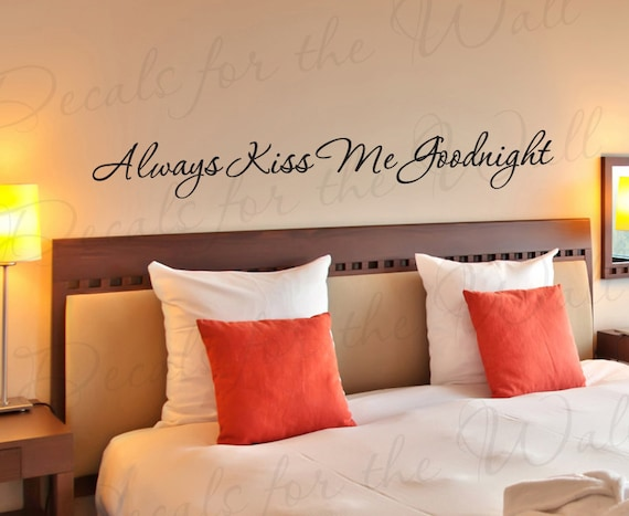 Always Kiss Me Goodnight Love Bedroom Family Decorative Vinyl