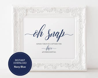 INSTANT DOWNLOAD Editable Pdf Template Sign for social Media Hashtag Oh Snap sign 8x10 Navy blue Calligraphy Hashtag Sign Printable#DP120_31