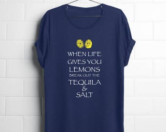 Funny Tequila Shirt | Funny Party Shirt | When Life Gives You Lemons | Tequila | College Kid Gifts
