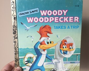 1961 Woody Woodpecker Takes a Trip - A Little Golden Book - Vintage and Used