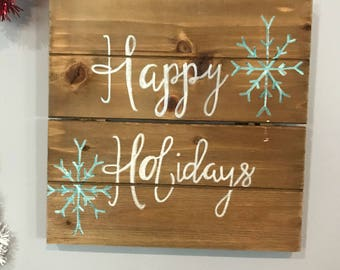 "Happy Holidays Snowflake festive wooden sign 10"" x 10"""