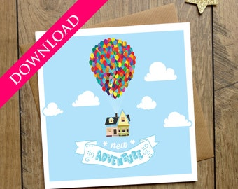 UP New Adventure Card - DIGITAL DOWNLOAD - New Home - House Warming - Carl And Ellie - Balloons - First Home - Travelling