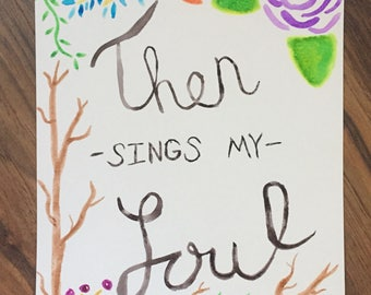 Then sings my soul watercolor painting