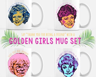 The Golden Girls Mug Set // Dorothy Zbornak // Bea Arthur // Blanche Sophia Rose Dorothy // Thank you for being a friend // Coffee Cups