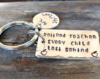 Retired Teacher -  Retirement Gift - Teacher Keychain - Funny gift - Teacher Gift - Teacher Appreciation - Personalized -