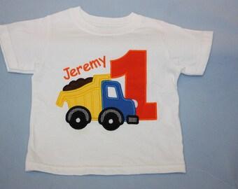 Dump truck 1st  Birthday Tee shirt - Appliique Tee shirt - First Birthday Shirt - Happy Birthday Boy - Embroidered Shirt - Photo Shoot